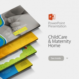 Child Care Powerpoint With Maternity Home Infographics